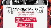 vista previa del artículo «Conciertazo Amstel de Fallas» te trae a Celtas Cortos, Ariel Rot y Los Secretos en concierto