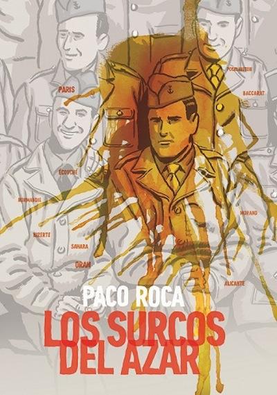 Los Surcos del Azar Paco Roca